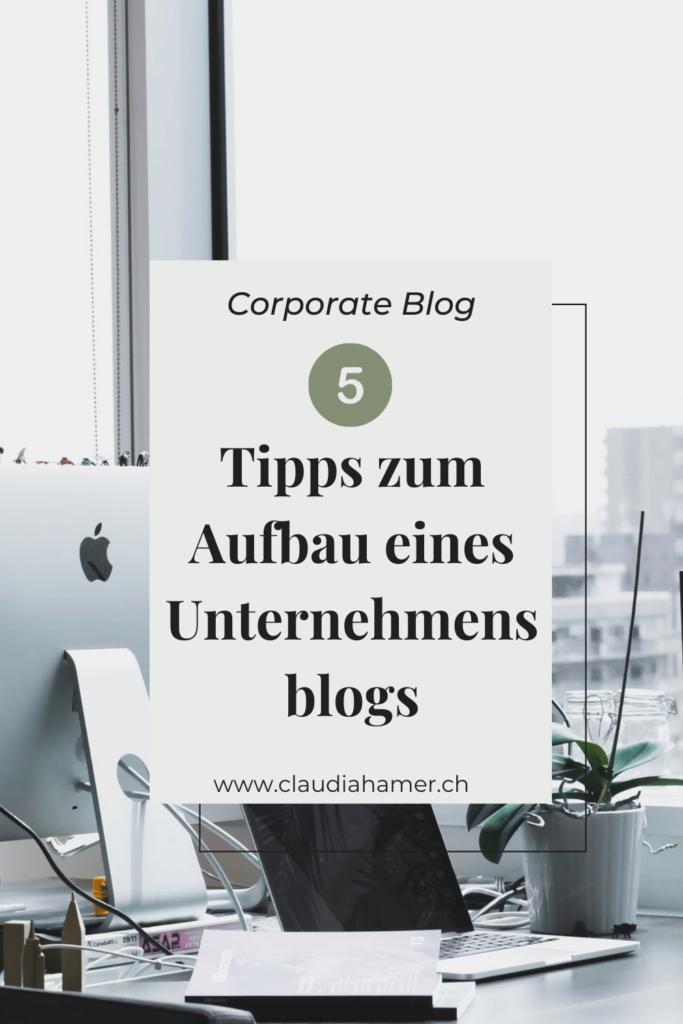 Tipps zum Aufbau eines Unternehmensblogs