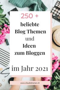 Beliebte Blog Themen und Ideen zum Bloggen im Jahr 2021
