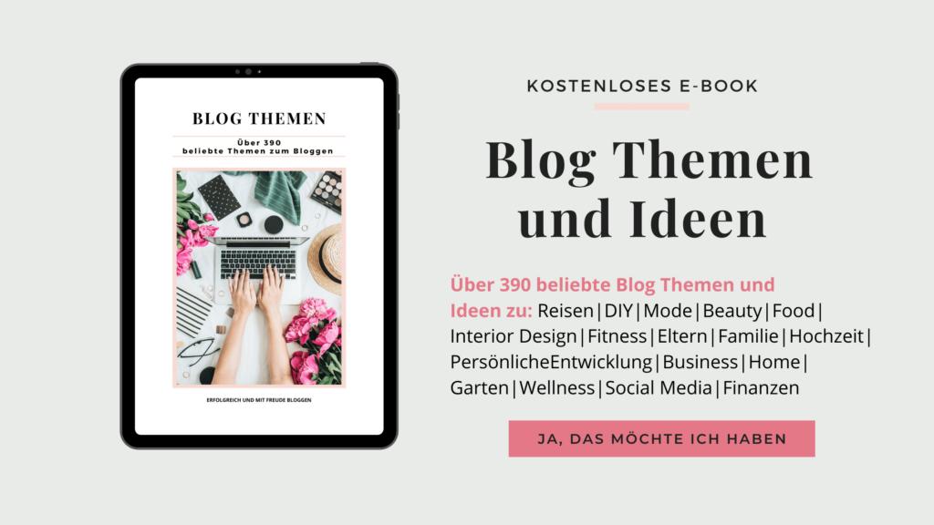 Über 390 beliebte Blog Themen und Ideen
