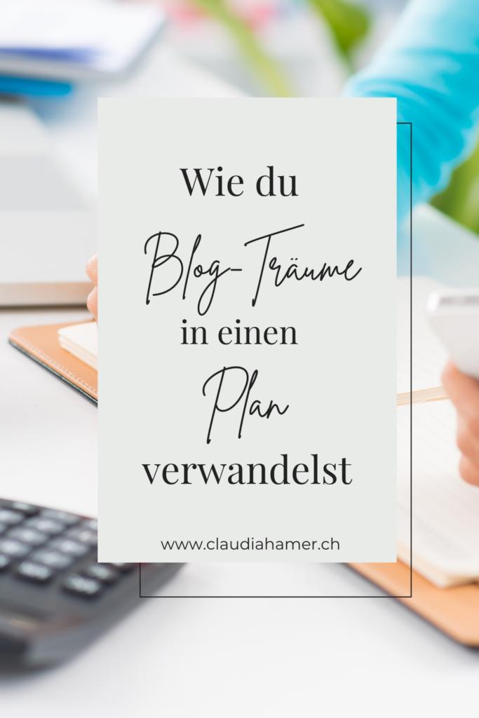 Blog Träume in Plan verwandeln